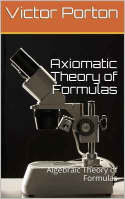 Algebraic Theory of Formulas